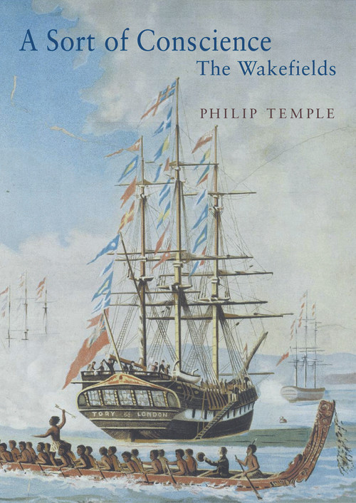 A Sort of Conscience: The Wakefields by Philip Temple