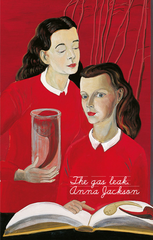 The Gas Leak by Anna Jackson
