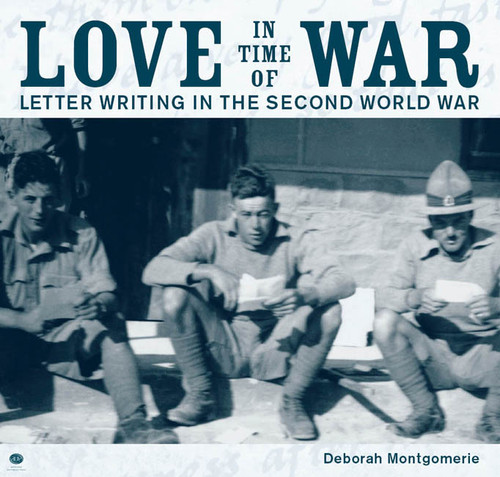Love in Time of War: Letter writing in the Second World War by