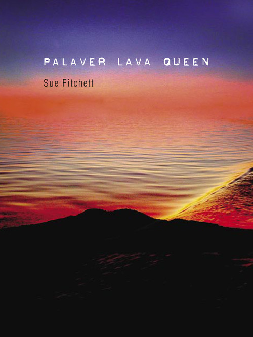 Palaver Lava Queen by Sue Fitchett