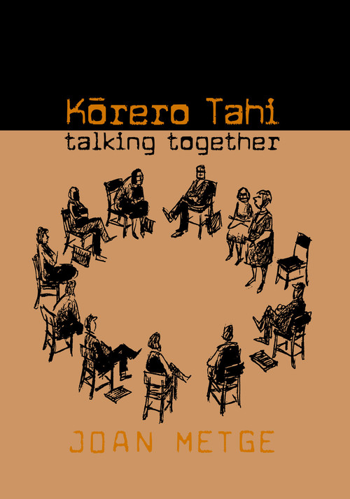 Korero Tahi: Talking Together by Joan Metge