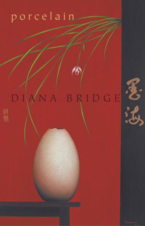 Porcelain by Diana Bridge