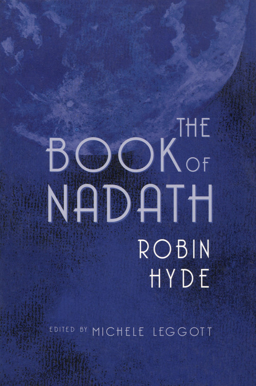 The Book of Nadath by Robin Hyde and editor Michele Leggott