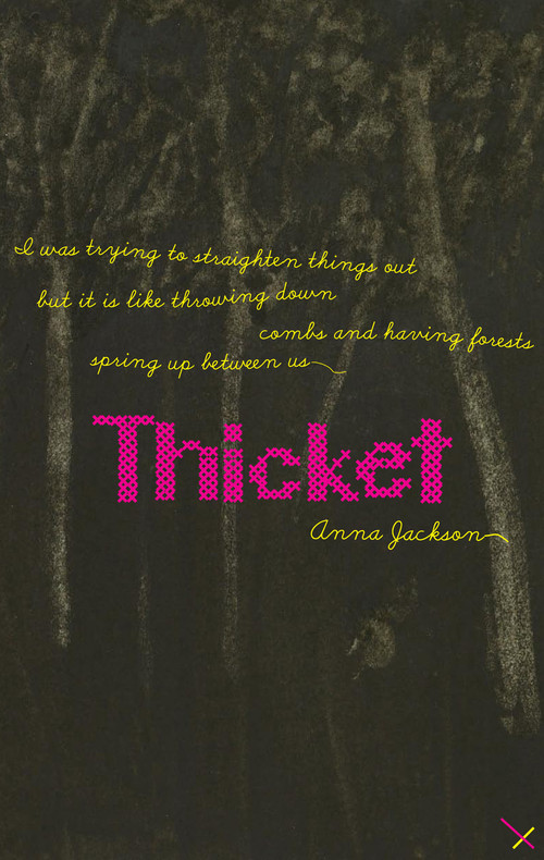 Thicket by Anna Jackson
