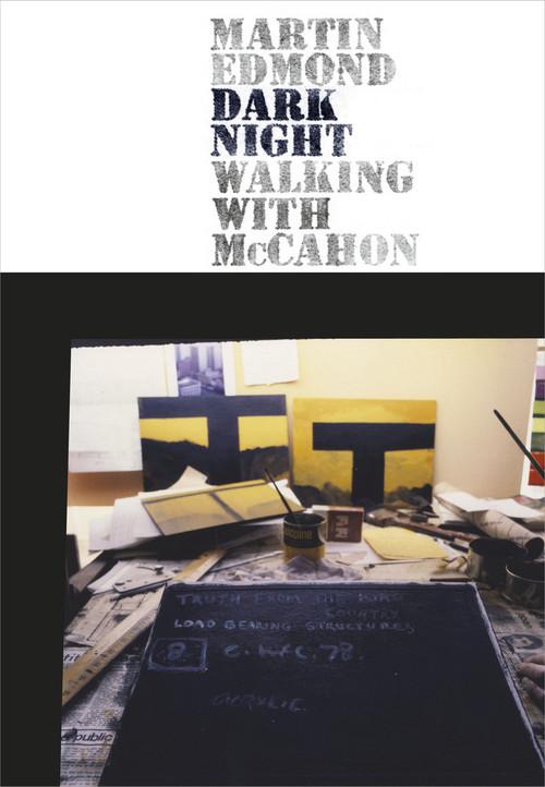 Dark Night: Walking with McCahon by Martin Edmond