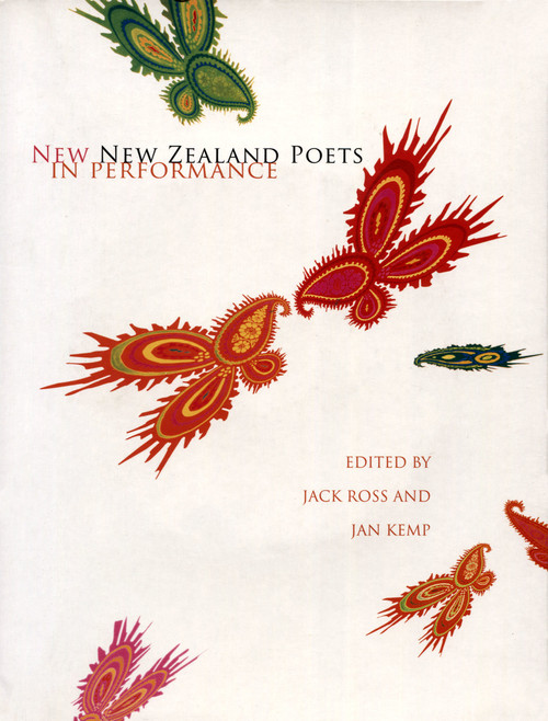 New New Zealand Poets in Performance by Jack Ross and Jan Kemp