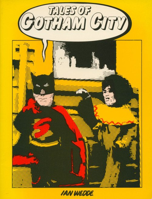 Tales of Gotham City by Ian Wedde
