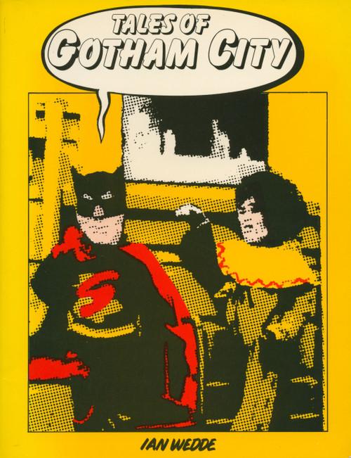 Tales of Gotham City by Ian Wedde