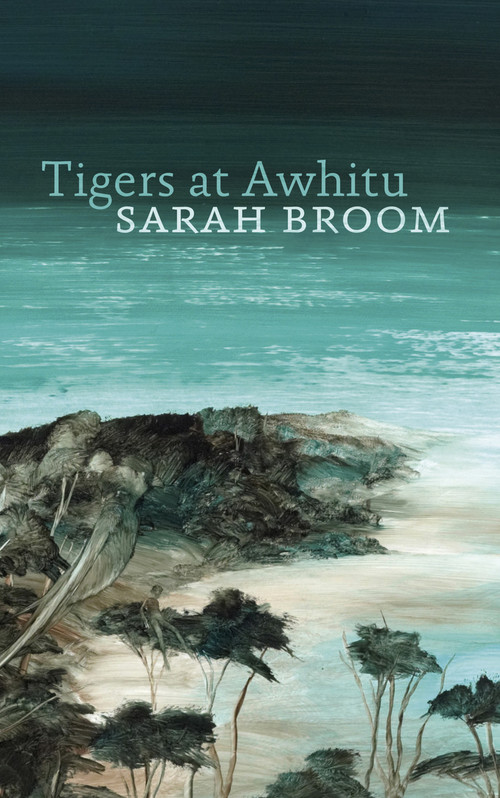 Tigers at Awhitu by Sarah Broom