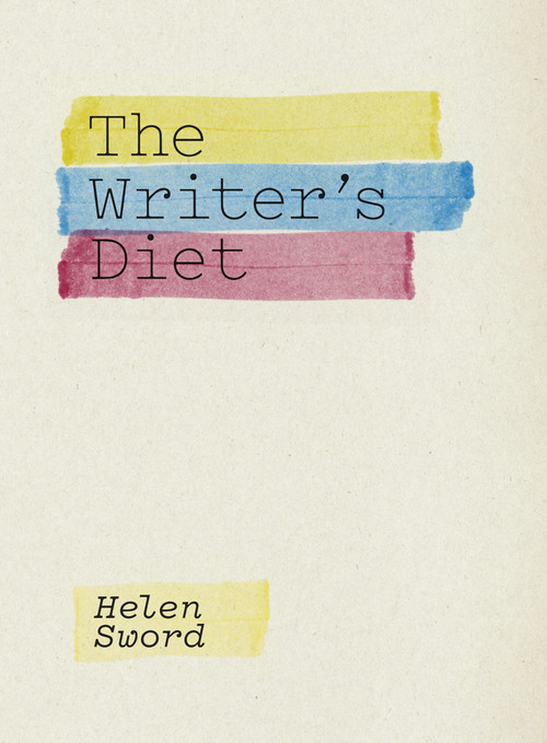 The Writer's Diet by Helen Sword