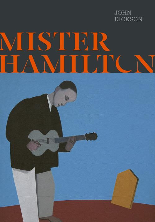 Mister Hamilton by John Dickson