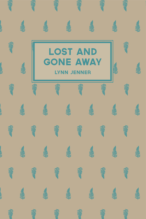 Lost and Gone Away by Lynn Jenner