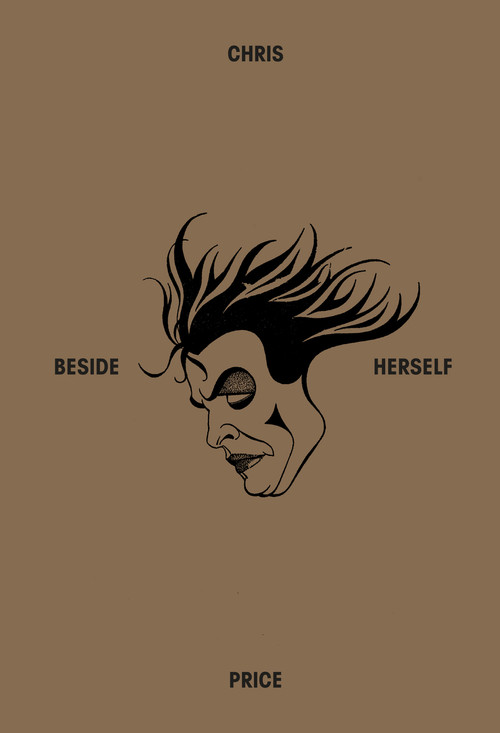 Beside Herself by Chris Price