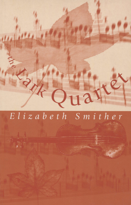 The Lark Quartet by Elizabeth Smither