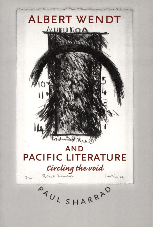Albert Wendt and Pacific Literature by Paul Sharrad