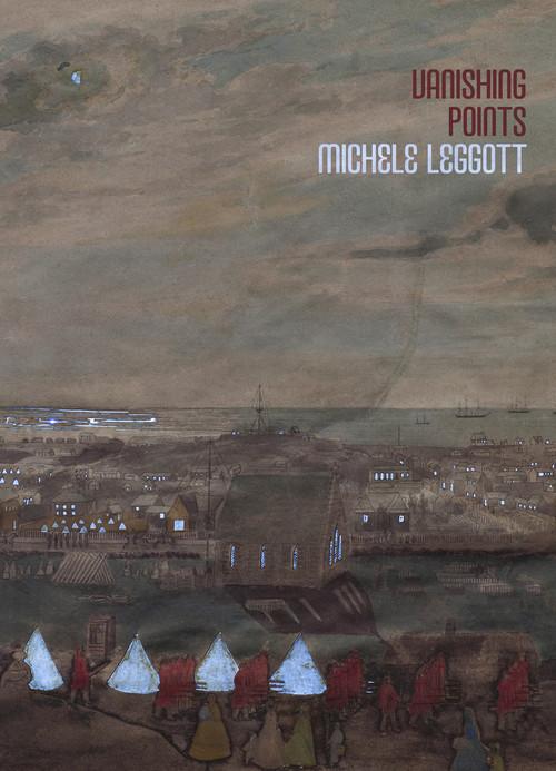 Vanishing Points by Michele Leggott