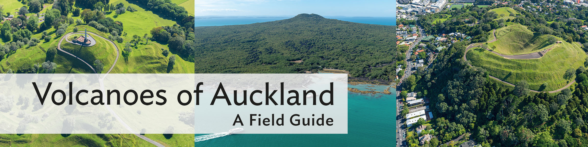 Volcanoes of Auckland: A Field Guide by Bruce W. Hayward