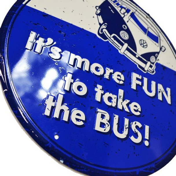 VW Volkswagen It's More Fun to Take the Bus Sign