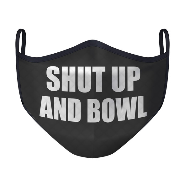 Shut Up and Bowl Black Mask (Small)