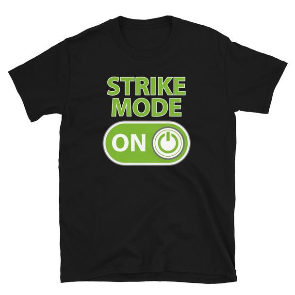 Strike Mode T-Shirt