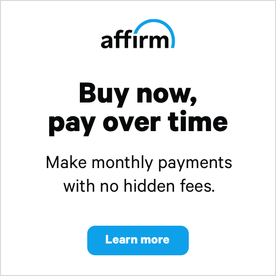 ask about same as cash financing options through Affirm