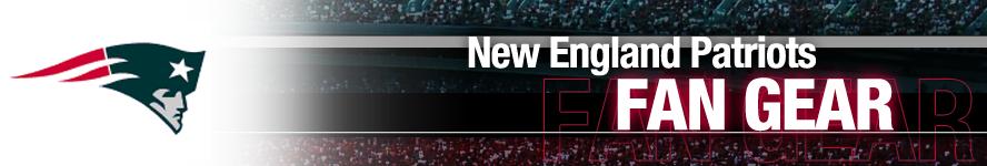 New England Patriots Apparel and Patriots Fan Gear
