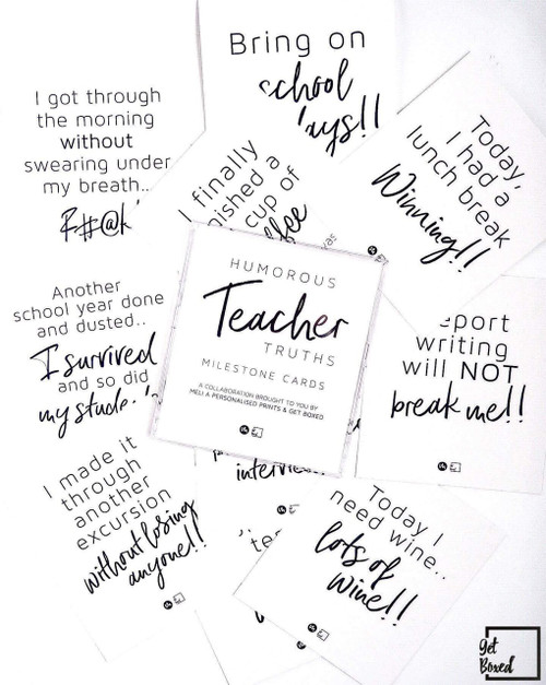 Humorous Teacher Truths- Milestone cards for teachers!!!