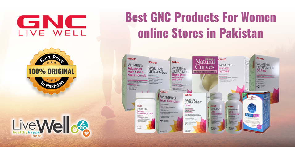 Best GNC Products For Women online Stores in Pakistan