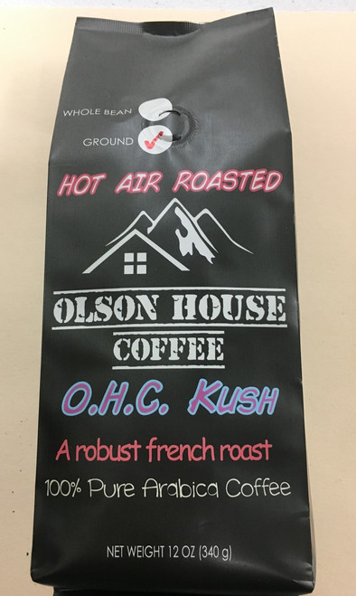 Olson House Coffee - OHC  KUSH. 12OZ BAG WHOLE BEAN COFFEE