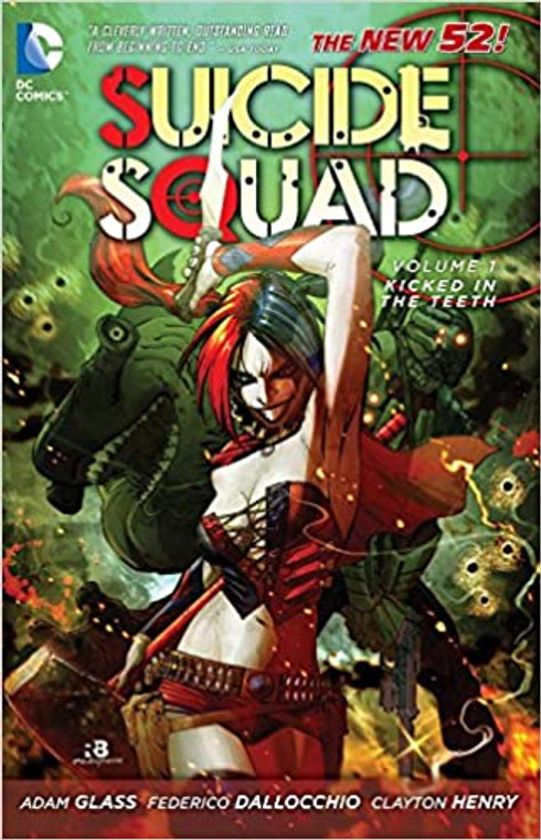 SUICIDE SQUAD TP VOL. 1 KICKED IN THE TEETH