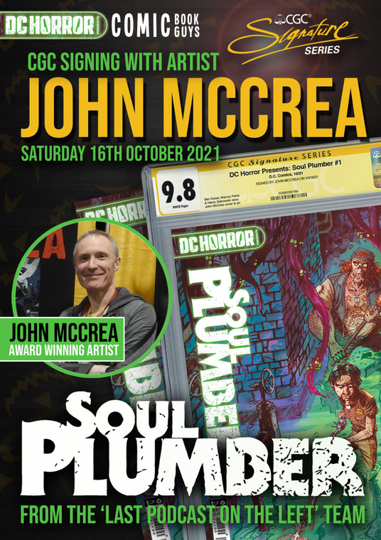 JOHN MCCREA SOUL PLUMBER #1 CGC IN-HOUSE PRIVATE SIGNING