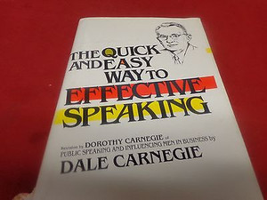 The Quick and Easy Way to Effective Speaking by Dale Carnegie Hardcover