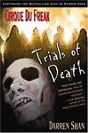 TRIALS OF DEATH by Darren Shan FIRST U. S. EDITION CIRQUE DU FREAK VAMPIRE