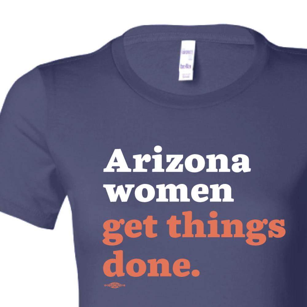 Arizona Women Get Things Done (Ladies Navy Tee)