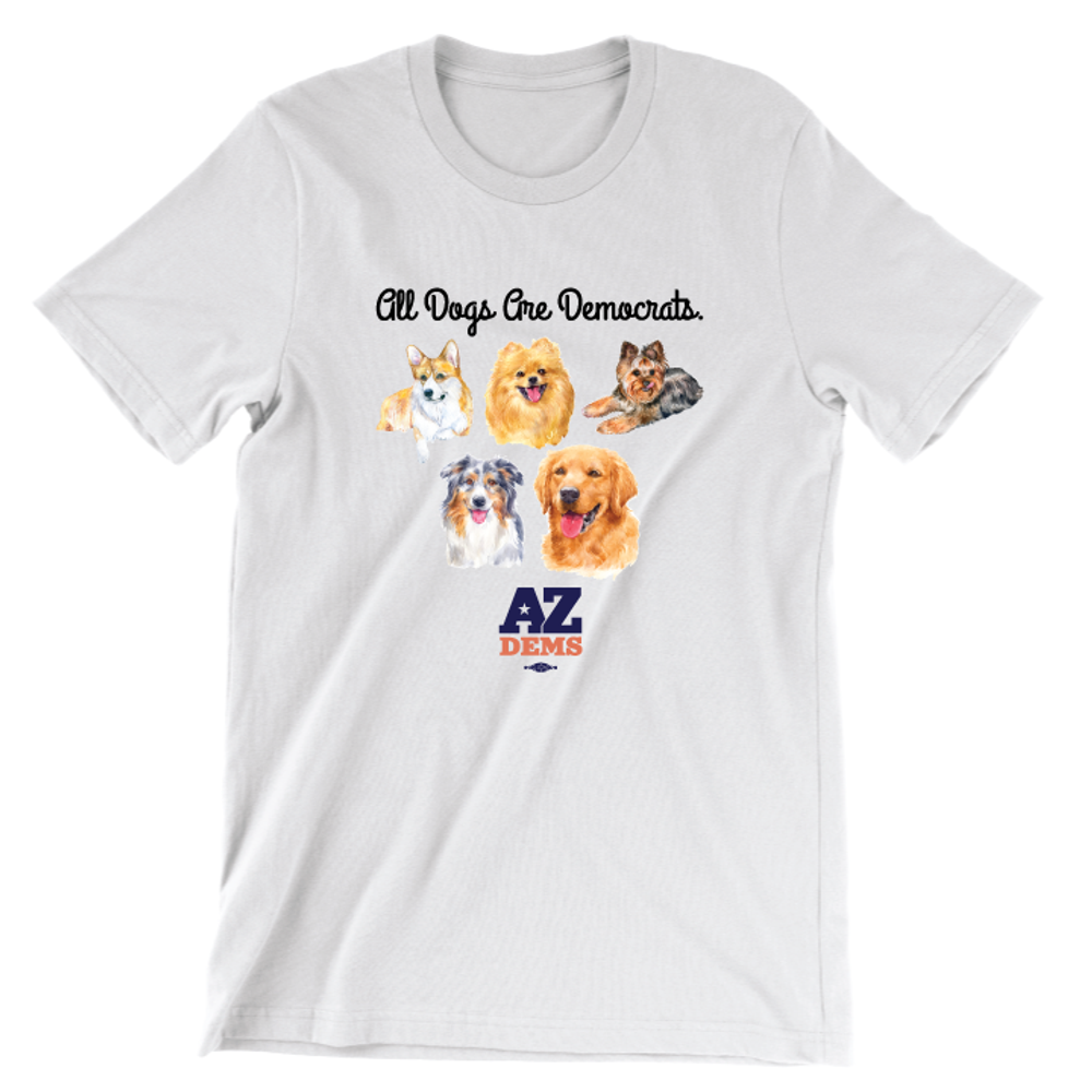 All Dogs Are Democrats (Unisex White Tee)