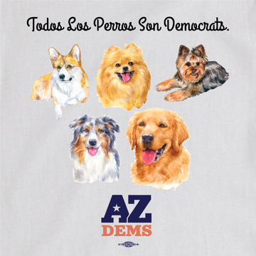 Todos Los Perros Son Democrats (Unisex White Tee)