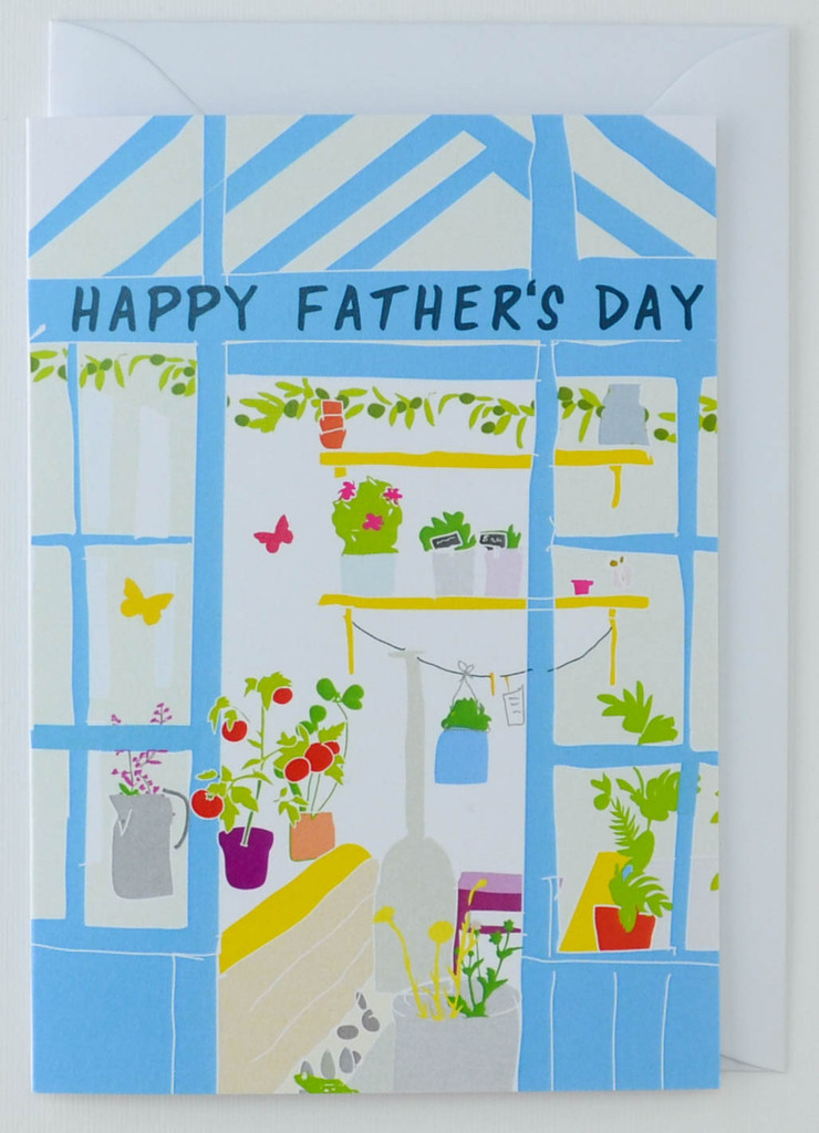 Dad's Greenhouse - Father's Day Card