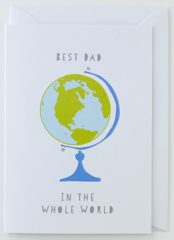 Best Dad in the Globe - Father's Day Card
