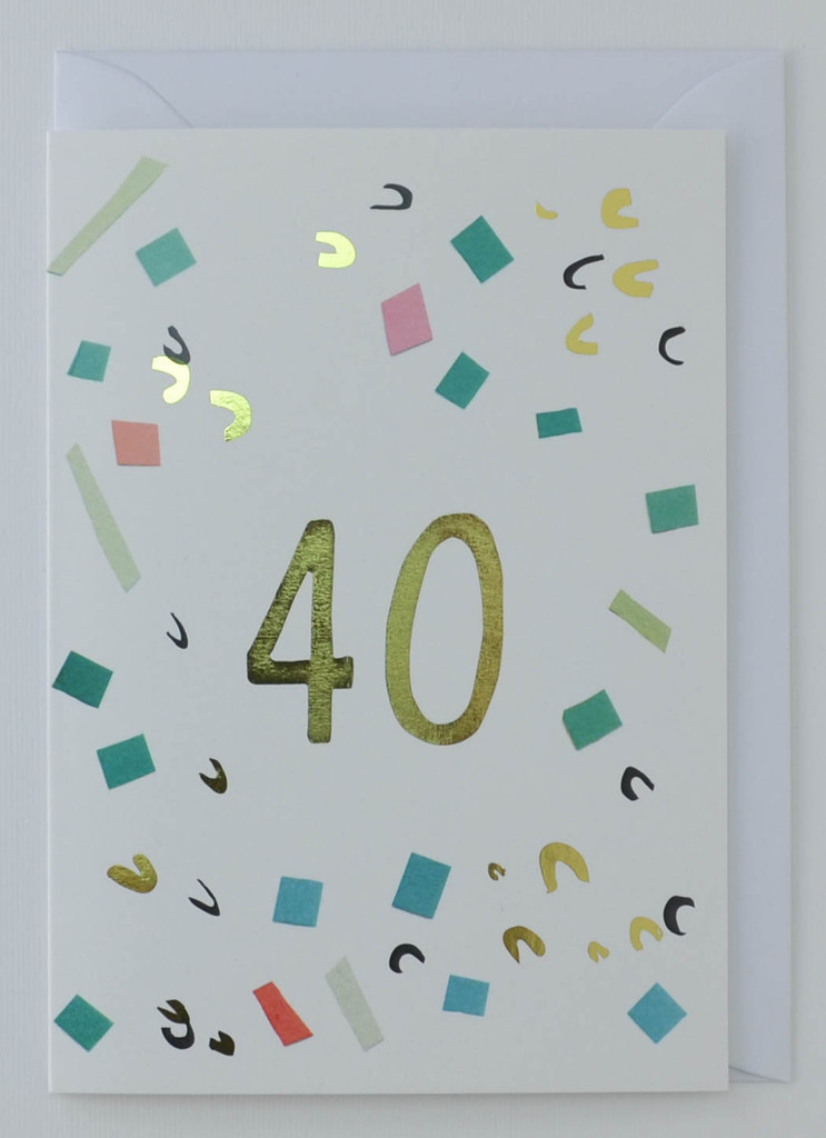 40 years old - Birthday Card