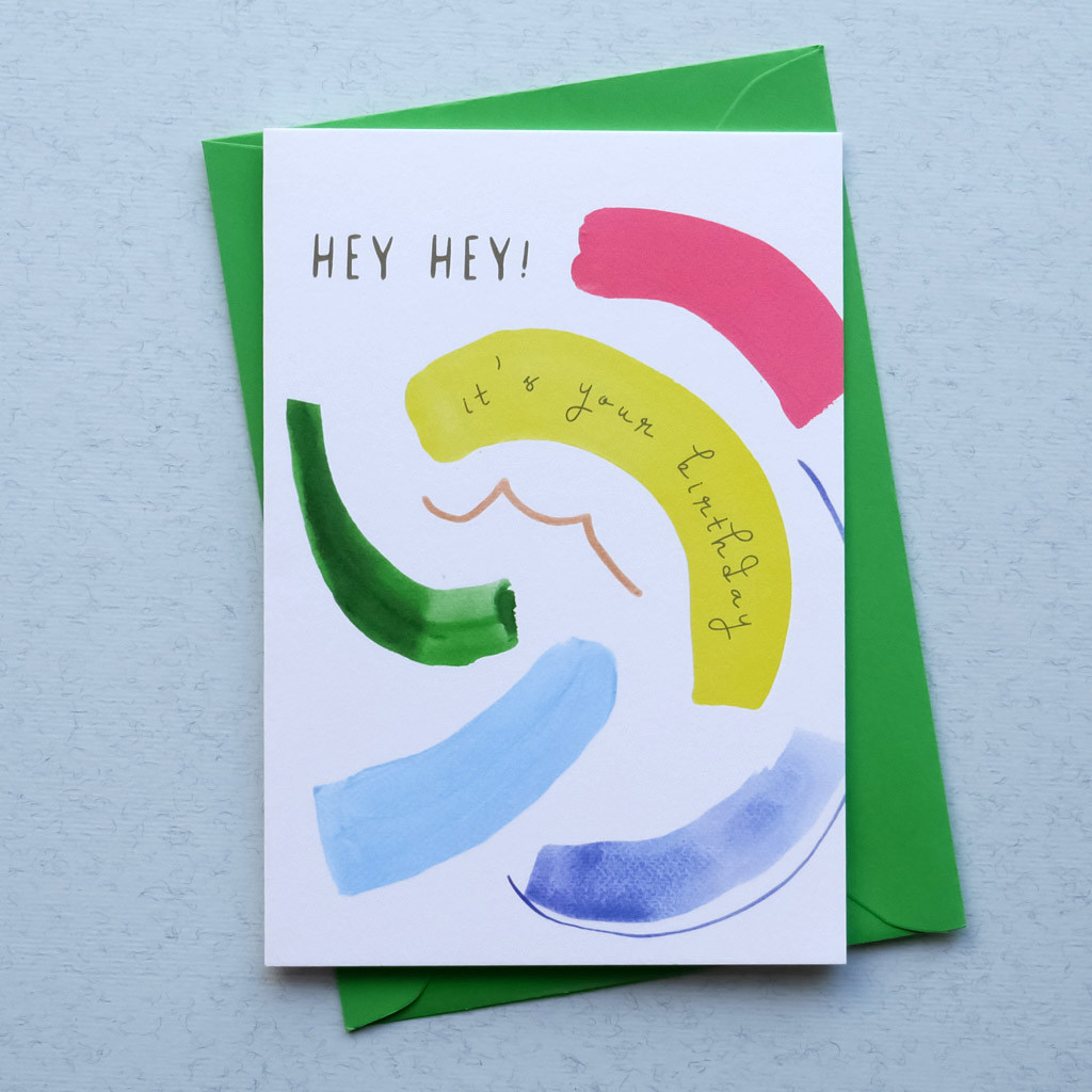 Hey Hey! It's Your Birthday Card