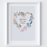Mother Like No Other Quote Art Print