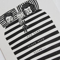 Letterpress new baby card 'and then there were three' card Greeting Card