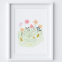 If Mums were flowers... Quote Art Print