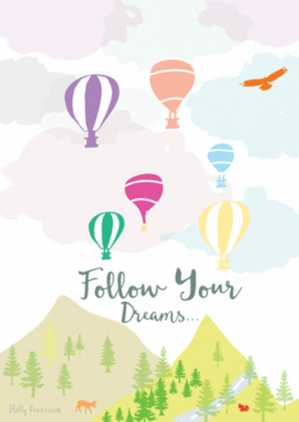 Illustrated hand drawn Follow your Dreams scene art print by artist Holly Francesca.
