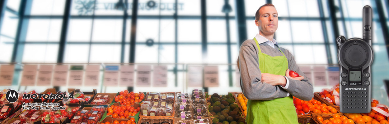 grocery stores use Motorola CLS series two way radios to improve productivity