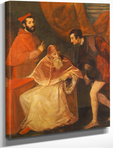 Pope Paul Iii And His Cousins Alessandro And Ottavio Farnese By Titian