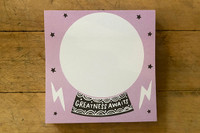 """""""Greatness Awaits"""" Post-it Notes"""