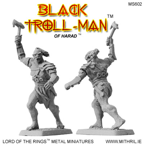 MS602 Black Troll-man of Harad