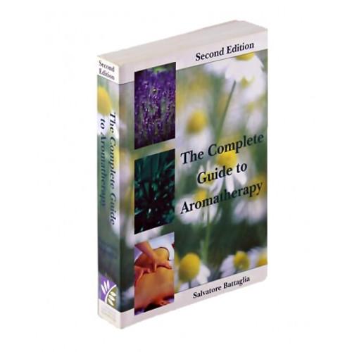 The Complete Guide to Aromatherapy, Salvatore Battaglia, Second Edition