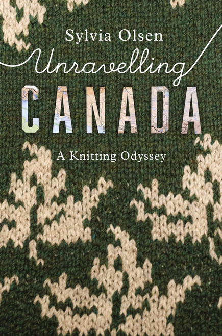 Unraveling Canada: A Knitting Odyssey